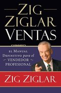 Zig Ziglar Ventas (Spanish) (Ziglar On Selling) Paperback