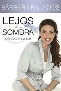 Lejos De Mi Sombra (Far From My Shadow) Paperback