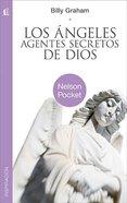 Angeles Agentes Secretos De Di (Angels, God's Secret Agents) Paperback