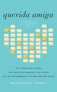 Querida Amiga (Dear Friend) Paperback