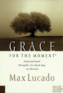 Grace For the Moment: Thoughts For Each Day of Year (Tan)