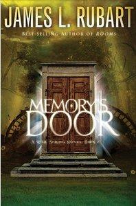 Memorys Door (#02 in A Well Spring Novel Series)