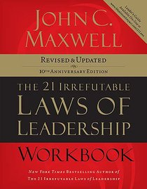 21 Irrefutable Laws of Leadership (Workbook)