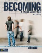 Becoming a Young Man of God Paperback