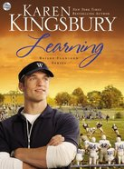 Learning (Unabridged) (#02 in Bailey Flanigan Audio Series)