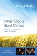 When God's Spirit Moves (Curriculum Kit) Pack