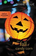 The Fall of Candy Corn (#2 in Sweet Seasons Series) Paperback