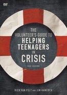 Volunteer's Guide to Helping Teenagers in Crisis (Dvd)