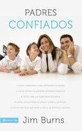 Padres Confiados (Confident Parenting) Paperback