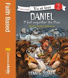 Daniel, Fiel Seguidor De Dios (Daniel, God's Faithful Follower)