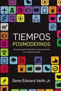 El Cristiano En El Pensamiento Y Cultura Posmoderna (Postmodern Times) Paperback