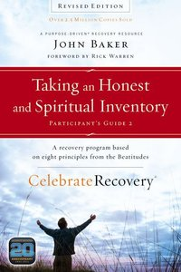 Taking An Honest and Spirtual Inventory (#02 in Celebrate Recovery Participants Guide Series)