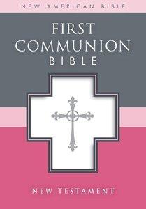 Nab First Communion Bible New Testament White