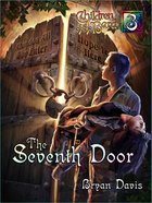 The Seventh Door (#03 in Children Of The Bard Series) Paperback