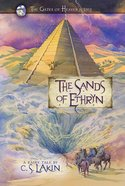 The Sands of Ethryn (#06 in The Gates Of Heaven Series) Paperback