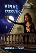 Viral Execution (#03 in Cantral Chronicles Series) Paperback