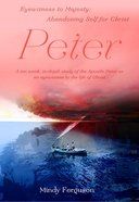 Eyewitness to Majesty: Peter (Bible Study) Paperback