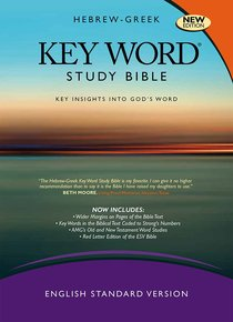 ESV Hebrew-Greek Key Word Study Bible