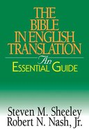 The Bible in English Translation (An Essential Guide Series)