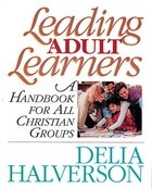 Leading Adult Learners Paperback