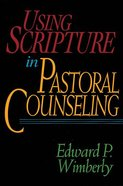 Using Scripture in Pastoral Counseling