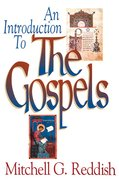 An Introduction to the Gospels Paperback