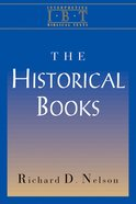 The Historical Books (Interpreting Biblical Texts Series) Paperback
