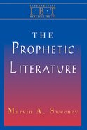 The Prophetic Literature (Interpreting Biblical Texts Series) Paperback