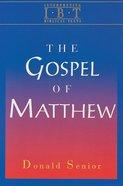 The Gospel of Matthew (Interpreting Biblical Texts Series) Paperback