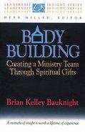 Leadership Insight: Body Building