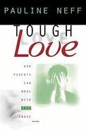 Tough Love Paperback