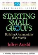 Leadership Insight: Starting Small Groups