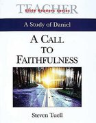 A Call to Faithfulness (Leader's Guide) (Abingdon Bible Reader Series) Paperback
