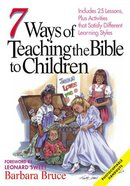 7 Ways of Teaching the Bible to Children Paperback