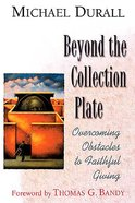 Beyond the Collection Plate Paperback