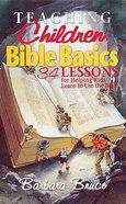 Teaching Children Bible Basics