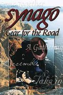 Gear For the Road (Student Book) (Synago Small-group Resources Series) Paperback