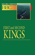 First and Second Kings (#06 in Basic Bible Commentary Series)