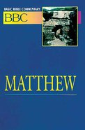 Matthew (#17 in Basic Bible Commentary Series)