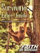 Surviving Life's Jungle (Leader Guide) (Faith In Motion Series) Paperback