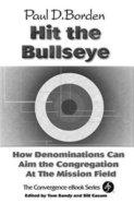 Hit the Bullseye (The Convergence Series)