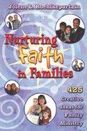 Nurturing Faith in Families Paperback