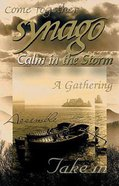 Calm in the Storm (Student Book) (Synago Small-group Resources Series)