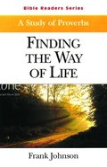 Finding the Way of Life (Student Book) (Abingdon Bible Reader Series)