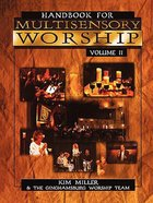 Handbook For Multisensory Worship (Vol 2)