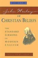 Standard Sermons in Modern English #01: John Wesley on Christian Beliefs