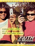 Keepin' It Real (Leader Guide) (Faith In Motion Series) Paperback