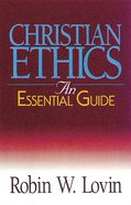 Christian Ethics (An Essential Guide Series)