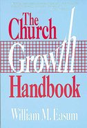 The Church Growth Handbook Paperback