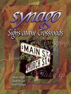 Signs At the Crossroads (Leader Guide) (Synago Small-group Resources Series) Paperback